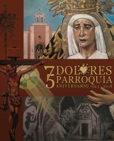 75 Aniversario Parroquia Nuestra Señora de los Dolores